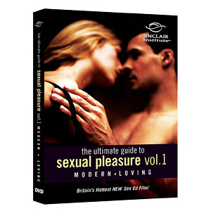 (DVD) Modern Loving - Vol. 1, The Ultimate Guide to Sexual Pleasure, 52 mins, Sinclair Institute