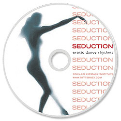 Seduction, Erotic Dance Rhythms CD, 42 mins, Sinclair Institute